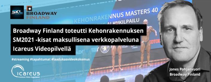 Broadway Finland ja Kehonrakennuksen SM2021